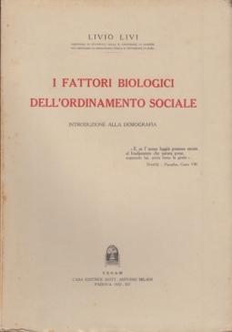 I FATTORI BIOLOGICI DELL'ORDINAMENTO SOCIALE INTRODUZIONE ALLA DEMOGRAFIA