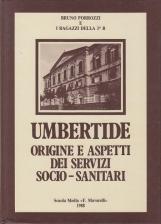 UMBERTIDE ORIGINE E ASPETTI DEI SERZIVI SOCIO SANITARI