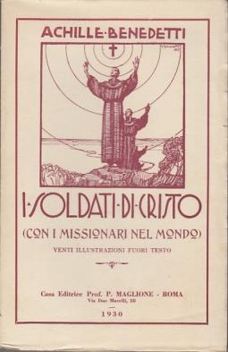 I SOLDATI DI CRISTO CON I MISSIONARI NEL MONDO