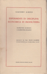 ESPERIMENTI DI DISCIPLINA ECONOMICA IN INGHILTERRA MARKETING SCHMES E MARKETING BOARDS