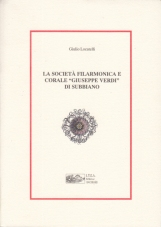 LA SOCIETÀ FILARMONICA E CORALE GIUSEPPE VERDI DI SUBBIANO