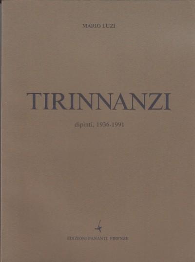 Tirinnanzi dipinti 1936-1991 - Luzi Mario