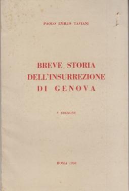 BREVE STORIA DELL'INSURREZIONE DI GENOVA