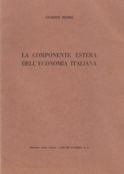 LA COMPONENTE ESTERA DELL'ECONOMIA ITALIANA