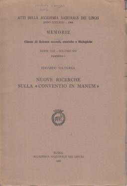 NUOVE RICERCHE SULLA CONVENTIO IN MANUM