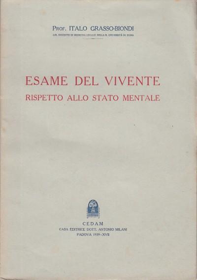 Esame del vivente rispetto allo stato mentale - Grasso Biondi Italo