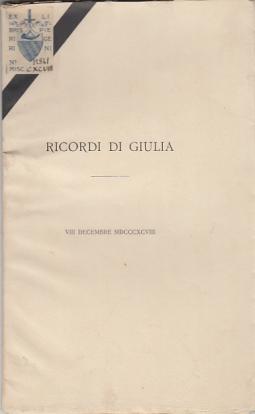 RICORDI DI GIULIA VIII DECEMBRE 1898