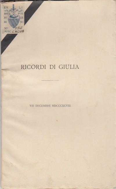 Ricordi di giulia viii decembre 1898 - D'ancona Alessandro