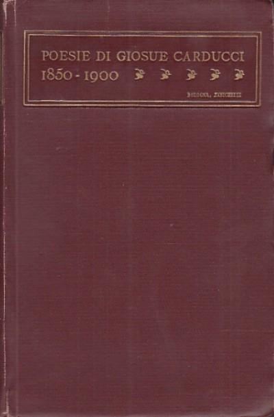 Poesie di giosuÉ carducci 1850 - 1900