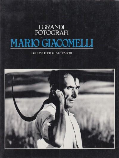 I grandi fotografi mario giacomelli - Carluccio Luigi - Colombo Attilio (testi Di)