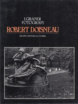 I GRANDI FOTOGRAFI ROBERT DOISNEAU