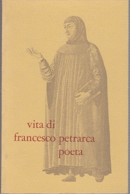 VITA DI FRANCESCO PETRARCA POETA