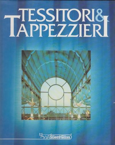 Tessitori e tappezzieri storia e civiltà - Riccioni Massimo