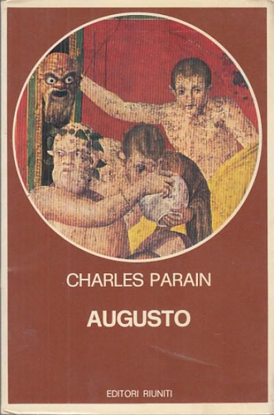 Augusto la nascita di un potere personale - Parain Charles