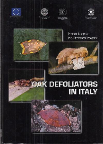Oak defoliators in italy - Luciano Pietro - Roversi Pio Federico