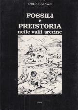 FOSSILI E PREISTORIA NELLA VALLI ARETINE