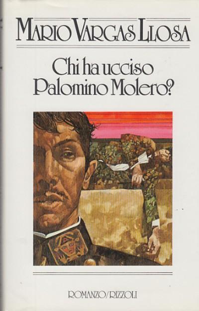 Chi ha ucciso palomino molero? - Vargas Llosa Mario