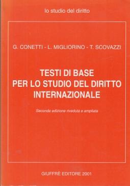 TESTI DI BASE PER LO STUDIO DEL DIRITTO INTERNAZIONALE