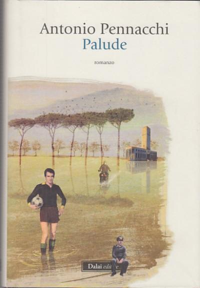Palude - Pennacchi Antonio