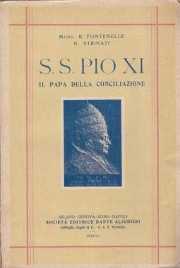 S.S. PIOXI IL PAPA DELLA CONCILIAZIONE