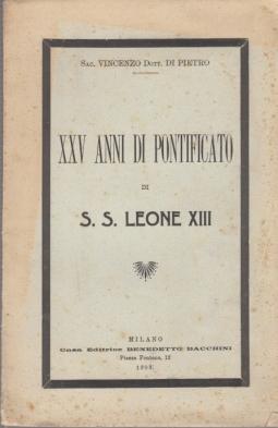 XXV ANNI DI PONTIFICATO DI S.S. LEONE XIII