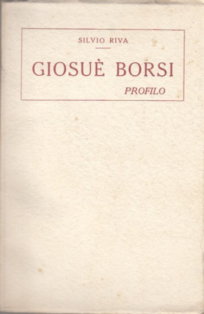 GiosuÈ borsi profilo - Rivo Silvio