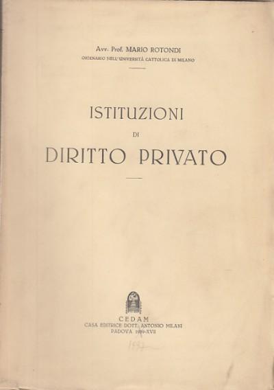 Istituzioni di diritto privato - Rotondi Mario