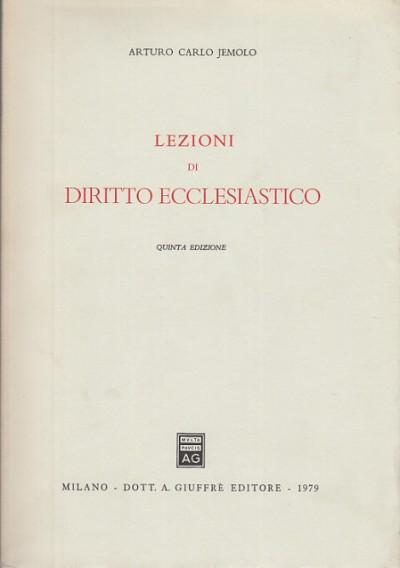 Lezioni di diritto ecclesiastico - Jemolo Carlo Arturo