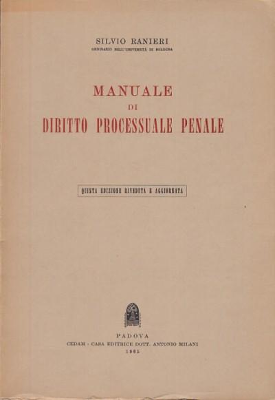 Manuale di diritto processuale penale - Ranieri Silvio
