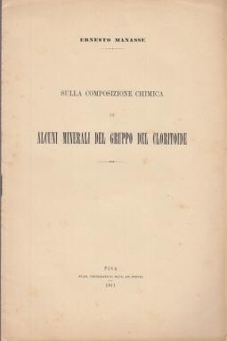 SULLA COMPOSIZIONE CHIMICA DI ALCUNI MINERALI DEL CLORITOIDE