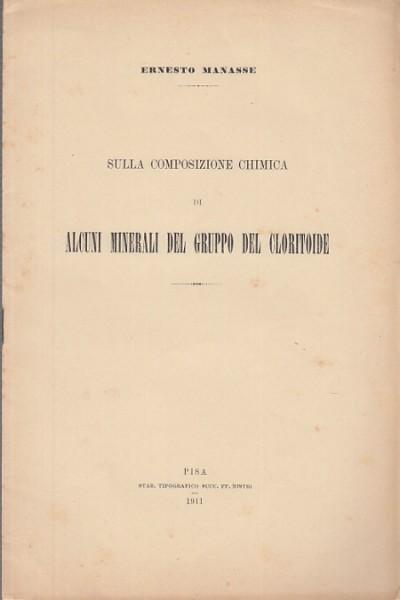 Sulla composizione chimica di alcuni minerali del cloritoide - Manasse Ernesto