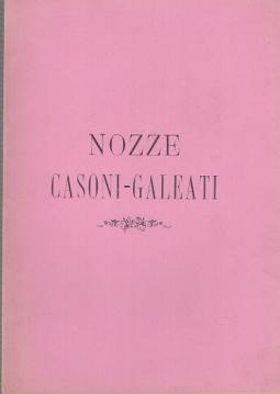 PER NOZZE CASONI GALEATI