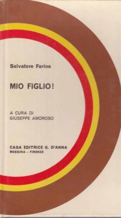 Mio figlio - Farina Salvatore