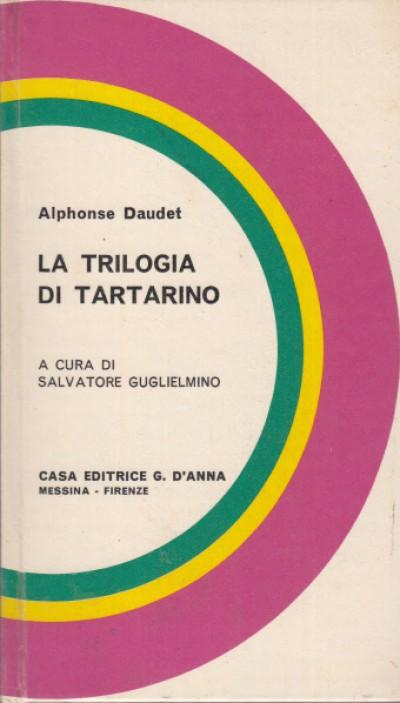 La trilogia di tartarino - Daudet Alphonse