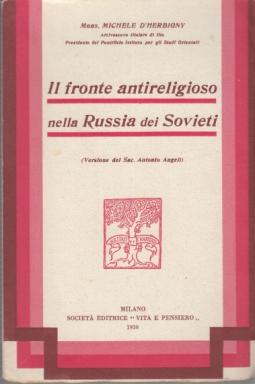 IL FRONTE ANTIRELIGIOSO NELLA RUSSIA DEI SOVIETI