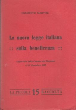 LA NUOVA LEGGE ITALIANA SULLA BENEFICENZA APPROVATA DALLA CAMERA DEI DEPUTATI IL 19 DICEMBRE 1925