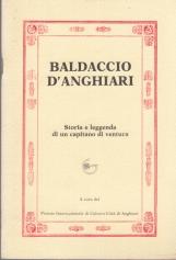 BALDACCIO D'ANGHIARI STORIA E LEGGENDA DI UN CAPITANO DI VENTURA SPETTACOLO MUSICALE CANTATO E RECITATO DALLA COMPAGNIA DEI RICOMPOSTI IN OCCASIONE DEL PREMIO INTERNAZIONALE DI CULTURA CITTÀ DI ANGHIARI 1982