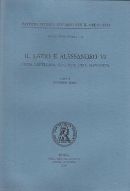 IL LAZIO E ALESSANDRO VI CIVITA CASTELLANA, CORI, NEPI, ORTE, SERMONETA