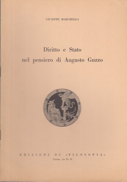 DIRITTO E STATO NEL PENSIERO DI AUGUSTO GUZZO