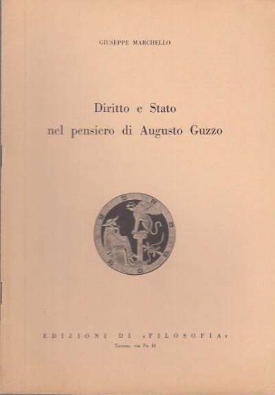 Diritto e stato nel pensiero di augusto guzzo - Marchello Augusto