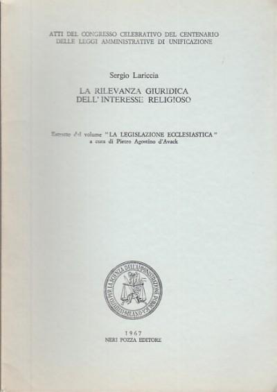 La rilevanza giuridica dell'interesse religioso - Lariccia Sergio