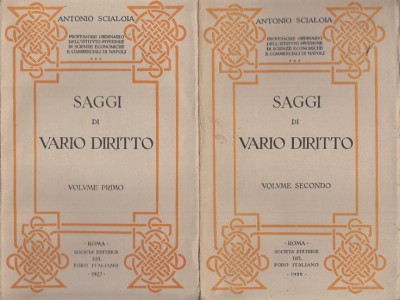 Saggi di vario diritto volume primo volume secondo - Scialoja Antonio