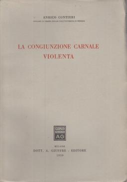 LA CONGIUNZIONE CARNALE VIOLENTA