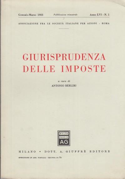 Giurisprudenza delle imposte - Berliri Antonio (a Cura Di)