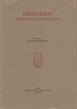 BIBLIOGRAFIA DANTESCO-FRANCESCANA