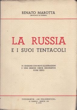 LA RUSSIA E I SUOI TENTACOLI