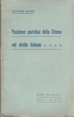 POSIZIONE GIURIDICA DELLA CHIESA NEL DIRITTO ITALIANO