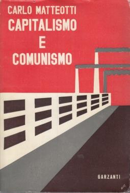 CAPITALISMO E COMUNISMO. FATTI E DOCUMENTAZIONI AL DI LA' DELLA POLEMICA