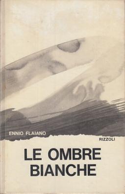 LE OMBRE BIANCHE