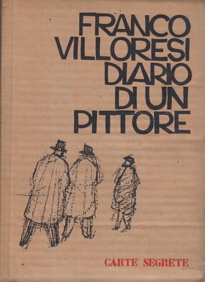 Diario di un pittore - Villoresi Franco